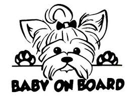 Baby On Board Yorkie Vinyl Sticker Decal Buy 2 Get 1 Free Automatically Ebay