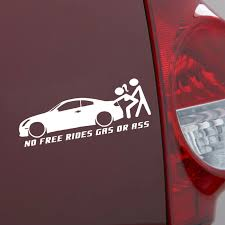 1x Funny No Free Rides Gas Or Ass Car Auto Window Sticker Waterproof Truck Decal Acecubez Com
