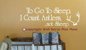 Wall Decor Plus More Wdpm2967 To Go To Sleep I Count Antlers Not Sheep Nursery Wall Decal 33 Inch X 11 Inch White Price In Saudi Arabia Souq Saudi Arabia Kanbkam