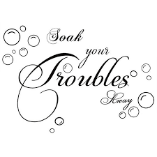 Soak Your Troubles Away Art Quote Wall Decal Decor Bath Room Pvc Stickers T6y1 191466645857 Ebay