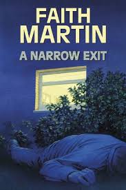 9780709092049: A Narrow Exit (Hillary Greene) - AbeBooks - Faith Martin:  0709092040