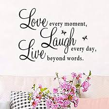 Amazon Com Wall Stickers For Living Room Live Every Moment Laugh Every Day Love Beyond Words Inspirational Wall Decals For Kids Rooms Kitchen Bedroom Vinyl Quotes Home Decor Letters Boys Girls Nursery Baby