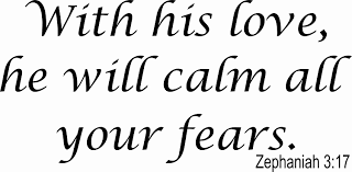 Amazon Com S1001 Zephaniah 3 17 With His Love He Will Calm All Your Fears 11 X 22 Beautiful Motivational Quote Vinyl Wall Decal By Scripture Wall Art Motivational And Inspirational Wall Quotes