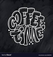 hand lettering quote sketch for coffee shop vector image
