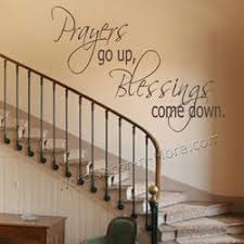 Prayers Go Up Wall Decal Wall Quotes Diy Staircase Home Decor