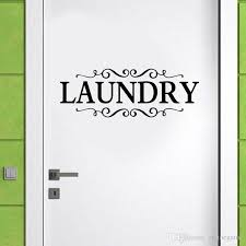 Cheap Sale Laundry Decal Door Sticker Laundry With Scrolls Wall Decoration Home Decor Quality Wallpaper Stickers To Decorate Walls Stickers Wall From Onlinegame 8 06 Dhgate Com