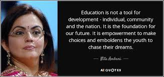 nita ambani quote education is not a tool for development