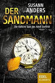 Amazon.com: Der Sandmann: Die tödliche Spur des Adolf Seefeldt (German  Edition) eBook: Anders, Susann: Kindle Store