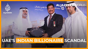 Al Jazeera English - UAE's Indian billionaire scandal