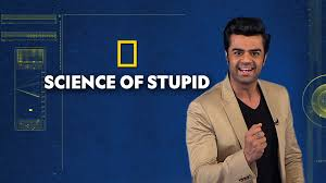 Science of Stupid - Disney+ Hotstar