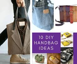 diy handbag ideas 10 upcycled bags