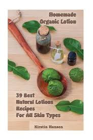 homemade organic lotion 39 best