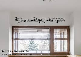 Kitchens Are Made For Families To Gather Kitchen Wall Decal Etsy