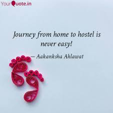 journey from home to host quotes writings by aakanksha