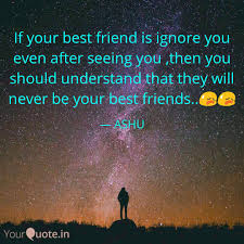 if your best friend is ig quotes writings by ashish pathak