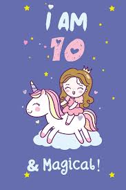 """I am 10 & Magical: Happy Birthday 10 Years Old Princess Notebook: 120 blank  pages ofquality white paper, high 6"""" x 9"""" cute cover: I am 10"""