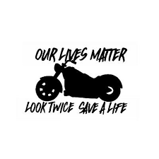 Motorcycles Car Truck Decal Window Our Lives Matter Motorcycle Look Twice Ebay
