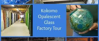 kokomo opalescent glass factory tour