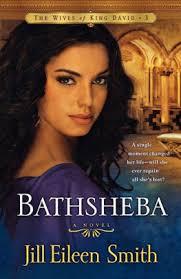 Bathsheba: A Novel by Jill Eileen Smith, Paperback   Barnes & Noble®