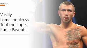 Vasiliy Lomachenko vs Teofimo Lopez Purse Payouts (PPV Share Bonus)