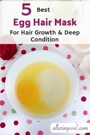 5 egg mask for hair growth and deep