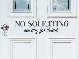 Amazon Com Story Of Home Llc No Soliciting See Dog For Details Front Door Decal Wall Decal Vinyl Door Decal Funny No Soliciting Sign Funny Door Decal Home Kitchen