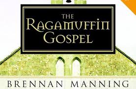 the best most profound quotes from the ragamuffin gospel
