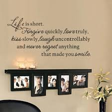 Life Is Short Forgive Quickly Love Truly Kiss Slowly Family Wall Decal Home Decor Photographic Quote 55 9cm X 116 8cm Life Is Short Life Isfamily Wall Decal Aliexpress