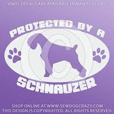 Protected By A Schnauzer Decal Sew Dog Crazy