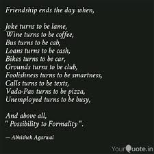 friendship ends the day w quotes writings by abhishek