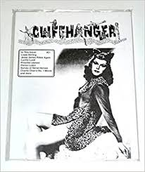 Cliffhanger #21 (Magazine - In This Issue: Linda Stirling, Jesse James  Rides Again, Lucille Lund, Priscilla Lawson, Pierce Lyden, Survey of Serial  Heroes, Charlie Chan's No. 1 Movie): World of Yesterday: Amazon.com: Books