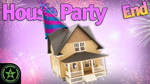House Party ...