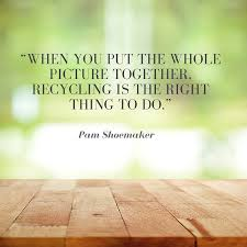 recycling and sustainability quotes