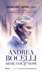 ANDREA BOCELLI MUSIC FOR HOPE, STREAMING WORLDWIDE EXCLUSIVELY ON ...
