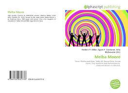 Melba Moore, 978-613-4-03177-6, 6134031771 ,9786134031776