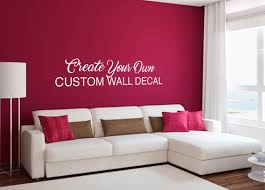 Custom Wall Decal Make Your Own Wall Decal Personalized Wall Etsy