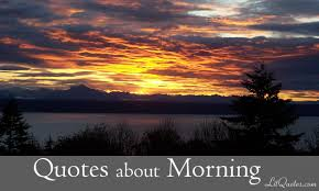 quotes about morning from literature blog