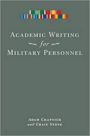Academic Writing for Military Personnel (NONE) by Adam Chapnick  (2009-12-12): Amazon.com: Books