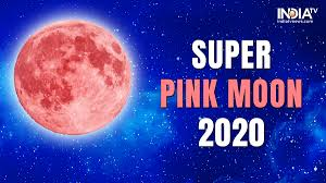 Live Streaming, SUPER PINK MOON 2020 ...
