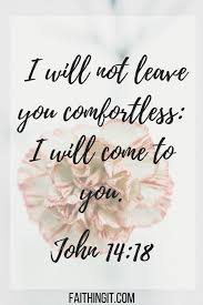 scriptures when you are grieving christ quotes comfort