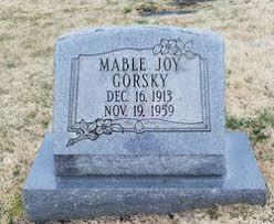 Mabel Joy West Gorsky (1913-1959) - Find A Grave Memorial