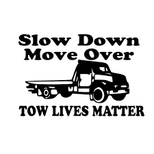 15 9 8cm Tow Truck Driver Use Caution Decal Window Outdoor Our Lives Matter Slow Down Vinyl Decals Wish