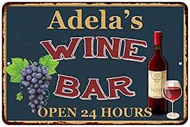 Amazon.com: Chico Creek Signs Adela's Green Wine Bar Personalized Sign Wall  Decor 8 x 12 High Gloss Metal 208120043345: Kitchen & Dining