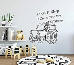 Amazon Com Wall Decals Tractor Vinyl Sticker Decal Quote To Go To Sleep I Count Tractors Instead Of Sheep Nursery Baby Room Kids Boys Girls Home Decor Bedroom Art Design Interior Ns733 Beauty