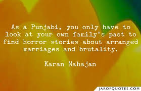 as a punjabi you only have to look at your own family s past to
