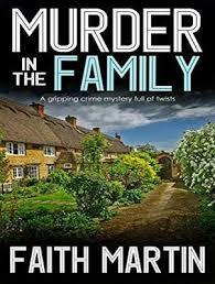 Murder in the Family : Faith Martin : 9781977356109