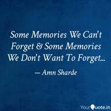 some memories we can t fo quotes writings by aman sharde