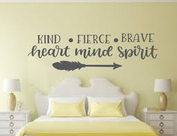 Girls Room Wall Art Kind Heart Fierce Mind Brave Spirit Wall Decal Motivational Decal Inspirational Gift Motivational Quote