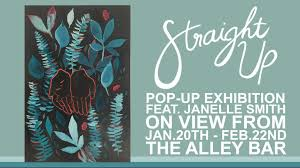 Straight Up Art Pop-Up featuring Janelle Smith at the Alley BarAnn Arbor  Art Center