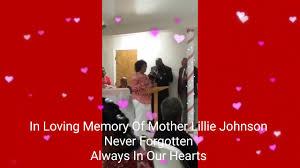 In Loving Memory Of Mother Lillie Johnson - YouTube